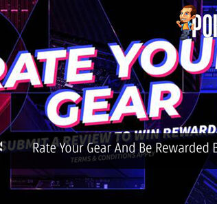 Rate Your Gear And Be Rewarded By ASUS 30