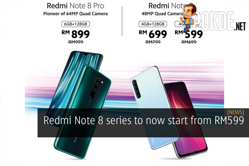 Redmi Note 8 series to now start from RM599 25