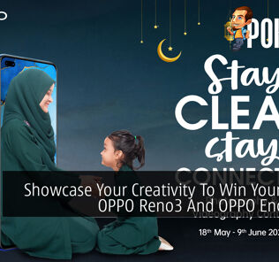 Showcase Your Creativity To Win Yourself An OPPO Reno3 And OPPO Enco W31 38