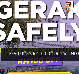 TREVO Offers RM100 Off During CMCO Period 24