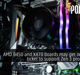 AMD B450 and X470 boards may get one-way ticket to support Zen 3 processors 25