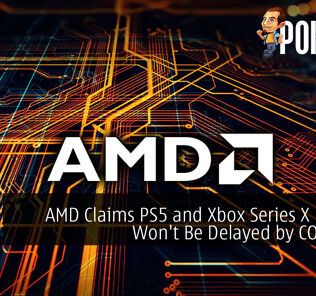 AMD Claims PS5 and Xbox Series X Launch Won't Be Delayed by COVID-19
