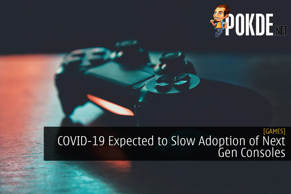 COVID-19 Expected to Slow Adoption of Next Gen Consoles