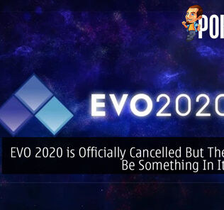 EVO 2020 is Officially Cancelled But There Will Be Something In Its Place