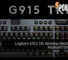 Logitech G915 TKL Wireless Mechanical Keyboard Unveiled