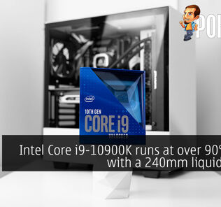 Intel Core i9-10900K runs at over 90°C even with a 240mm liquid cooler 23