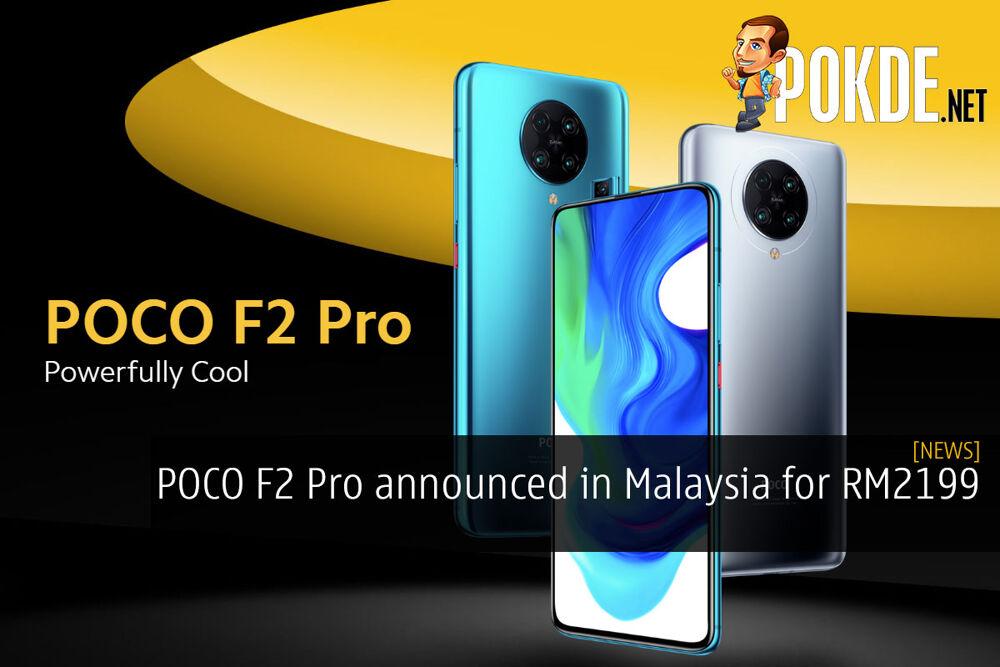 Update Poco F2 Pro Announced In Malaysia For Rm2199 Pokde Net