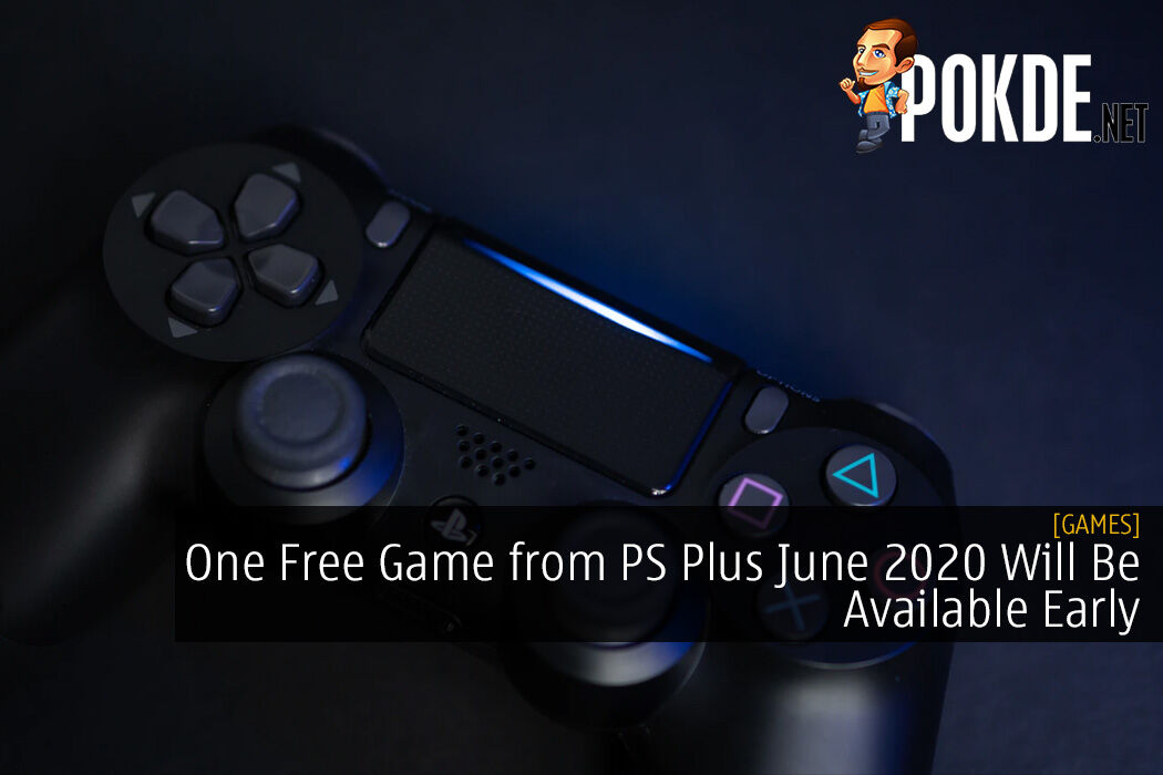 One Free Game from PS Plus June 2020 Will Be Available Early