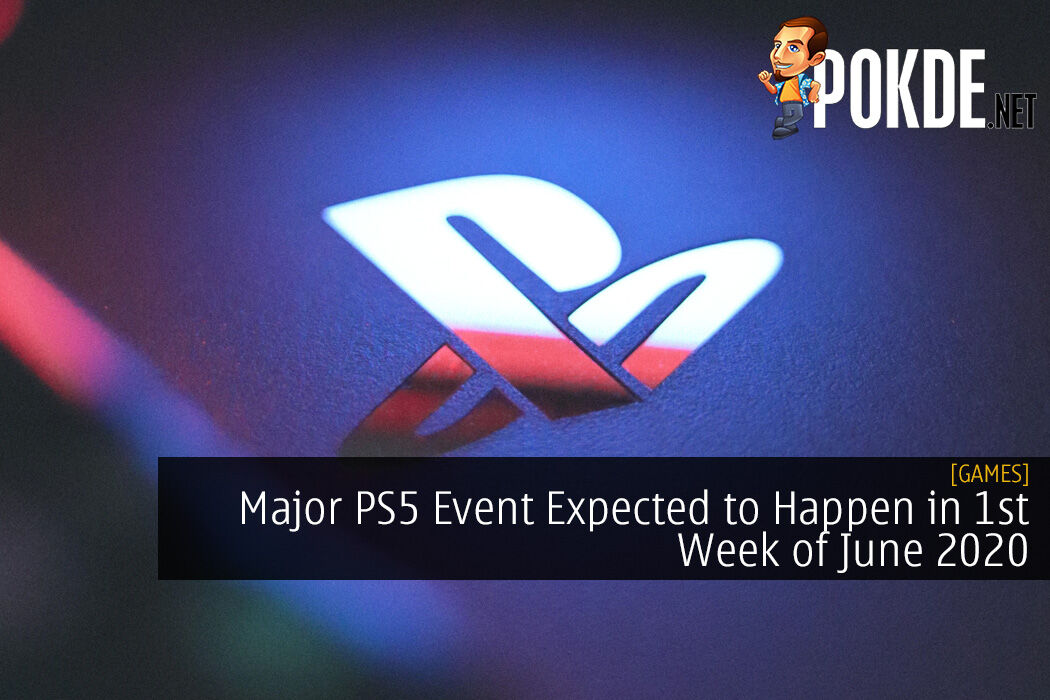 Major PS5 Event Expected to Happen in 1st Week of June 2020