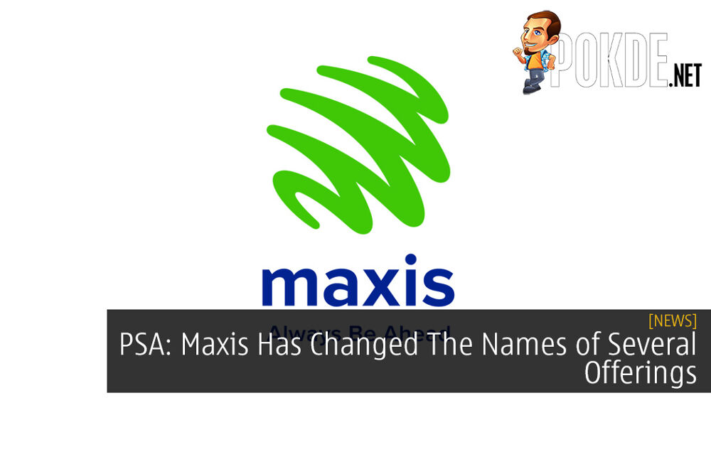 PSA: Maxis Has Changed The Names of Several Offerings