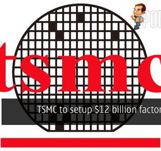 tsmc us 12 billion factory