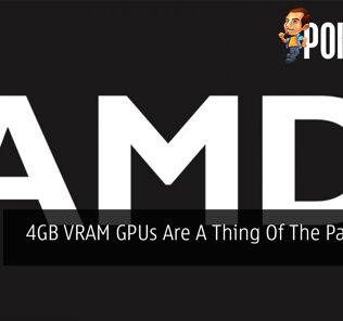 4GB VRAM GPUs Are A Thing Of The Past Says AMD 25