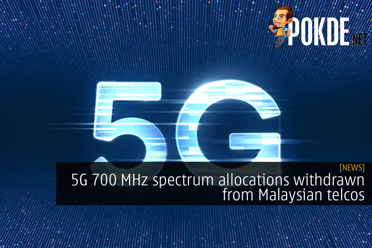 5G 700 MHz spectrum allocations withdrawn from Malaysian telcos 7
