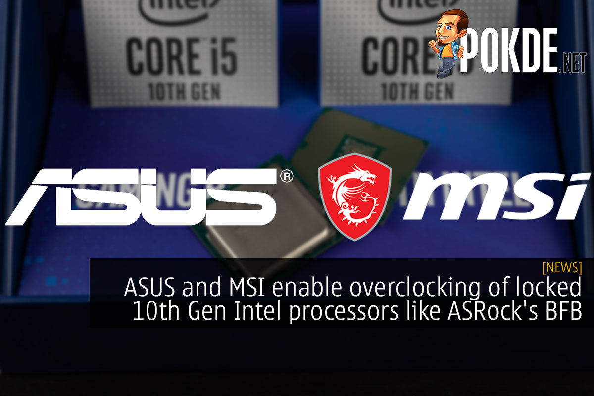 ASUS MSI overclocking locked 10th gen cover