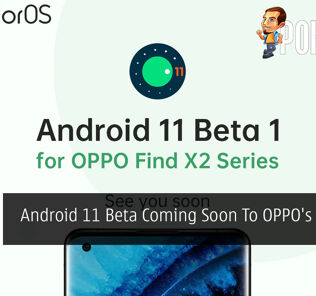 Android 11 Beta Coming Soon To OPPO's ColorOS 26