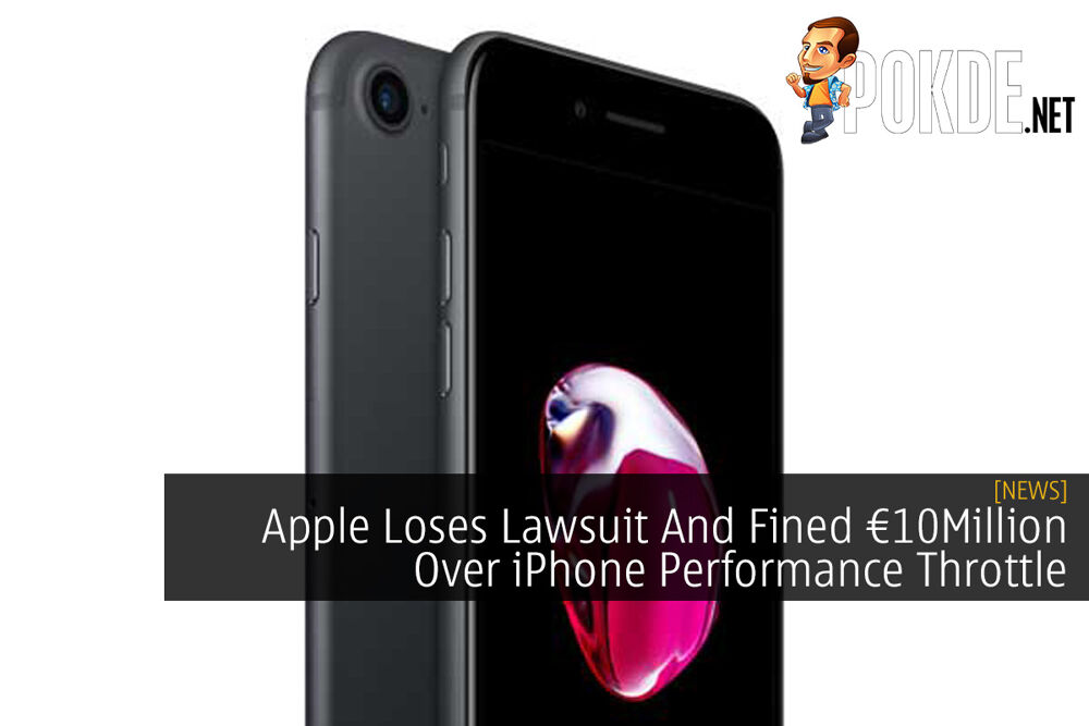 Apple Loses Lawsuit And Fined €10Million Over iPhone Performance Throttle 20