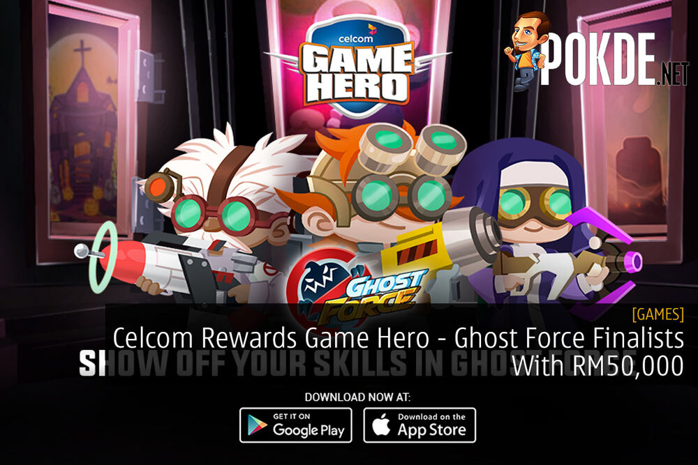 Celcom Rewards Game Hero - Ghost Force Finalists With RM50,000 22