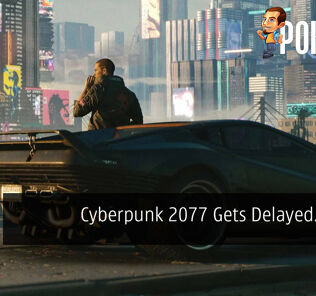 Cyberpunk 2077 Gets Delayed...Again 30
