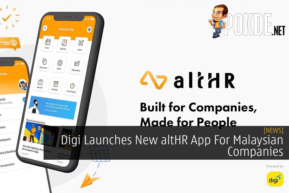 Digi Launches New altHR App For Malaysian Companies 22