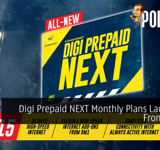 Digi Prepaid NEXT Monthly Plans Launched From RM15 20