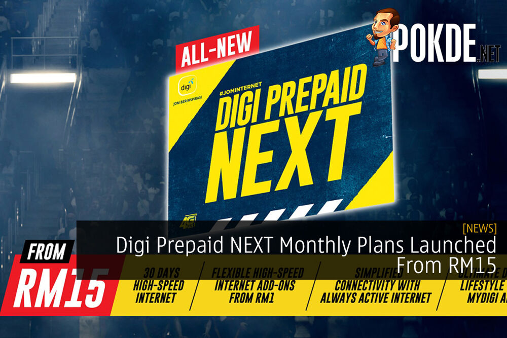 Digi Prepaid NEXT Monthly Plans Launched From RM15 24