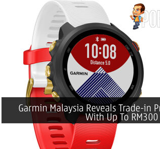 Garmin Malaysia Reveals Trade-in Program With Up To RM300 Rebate 24
