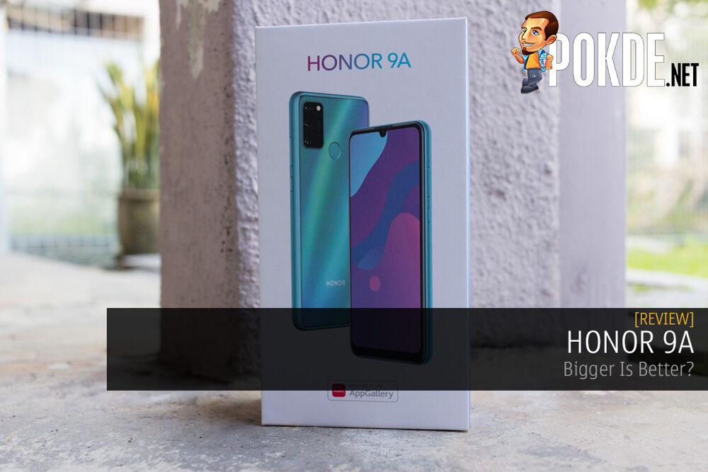 HONOR 9A Review — Bigger Is Better? 20