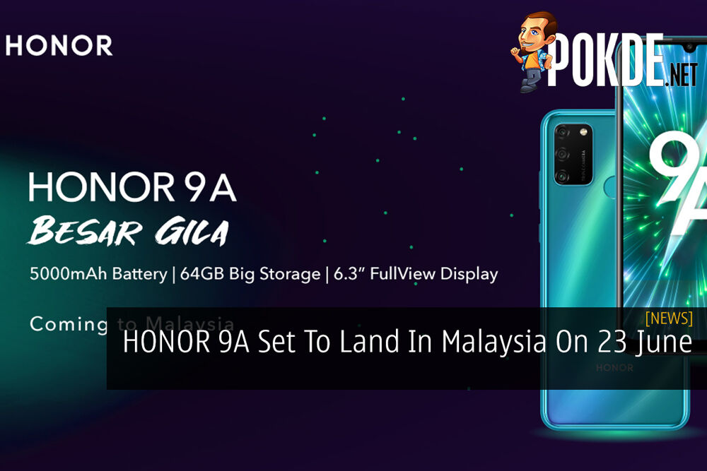 HONOR 9A Set To Land In Malaysia On 23 June 21