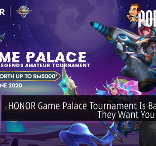 HONOR Game Palace Tournament Is Back And They Want You To Join 28