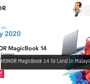 HONOR MagicBook 14 To Land In Malaysia On 6 July 25