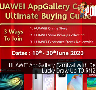 HUAWEI AppGallery Carnival With Deals And Lucky Draw Up TO RM2 Million 25