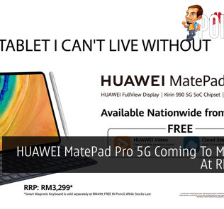 HUAWEI MatePad Pro 5G Coming To Malaysia At RM3,299 29