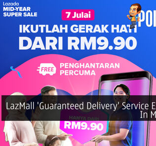 LazMall 'Guaranteed Delivery' Service Expands In Malaysia 23