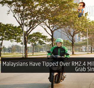 Malaysians Have Tipped Over RM2.4 Million On Grab Since MCO 22