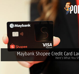 Maybank Shopee Credit Card Launched; Here's What You Should Know 17