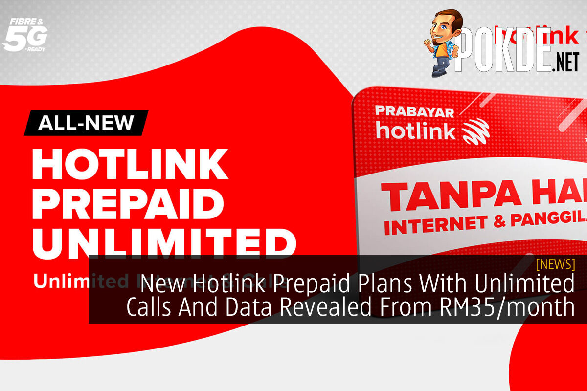 New Hotlink Prepaid Plans With Unlimited Calls And Data Revealed From RM35/month 5