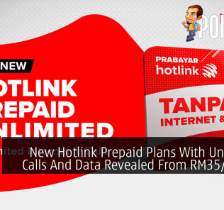 New Hotlink Prepaid Plans With Unlimited Calls And Data Revealed From RM35/month 25