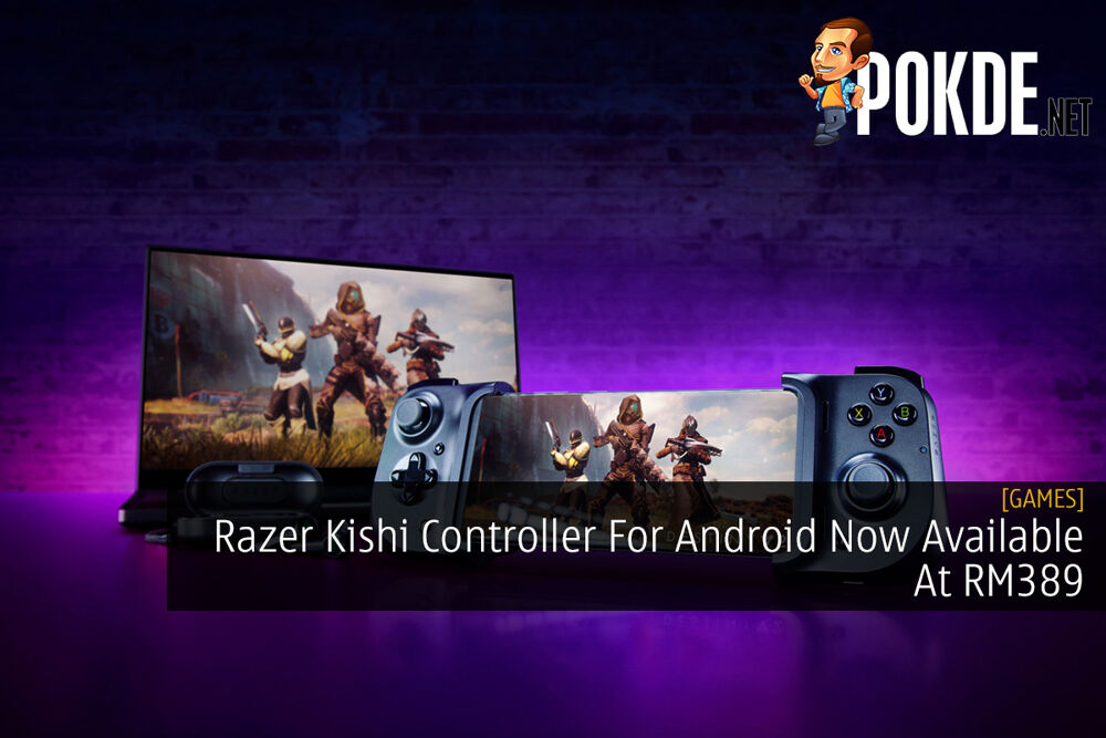 Razer Kishi Controller For Android Now Available At RM389 32