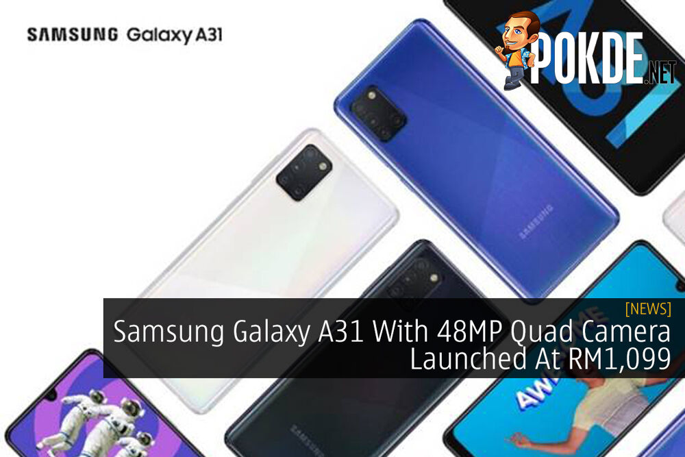 Samsung Galaxy A31 With 48MP Quad Camera Launched At RM1,099 32