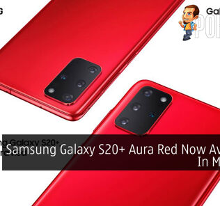 Samsung Galaxy S20+ Aura Red Now Available In Malaysia 26