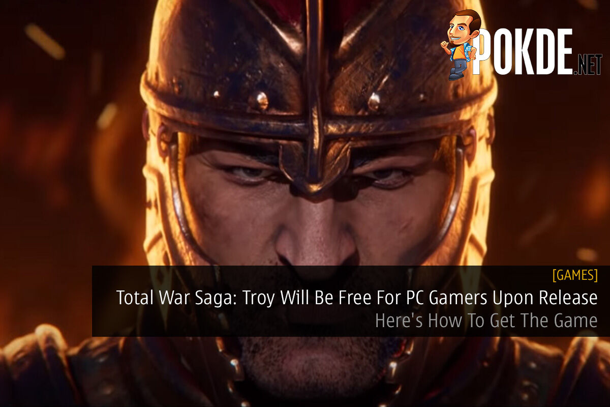 Total War Saga: Troy Will Be Free For PC Gamers Upon Release; Here's How To Get The Game 3