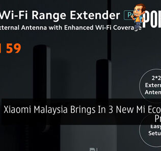 Xiaomi Malaysia Brings In 3 New Mi Ecosystem Products 22