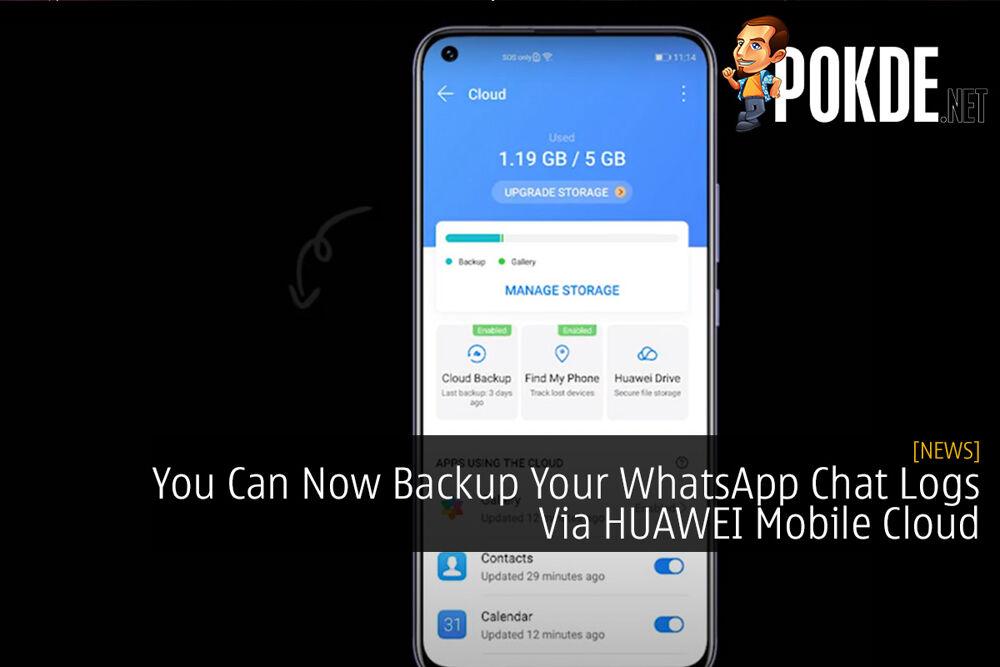 You Can Now Backup Your WhatsApp Chat Logs Via HUAWEI Mobile Cloud 17