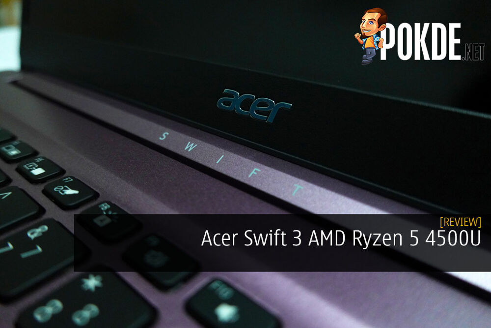 Acer Swift 3 AMD Ryzen 5 4500U Review