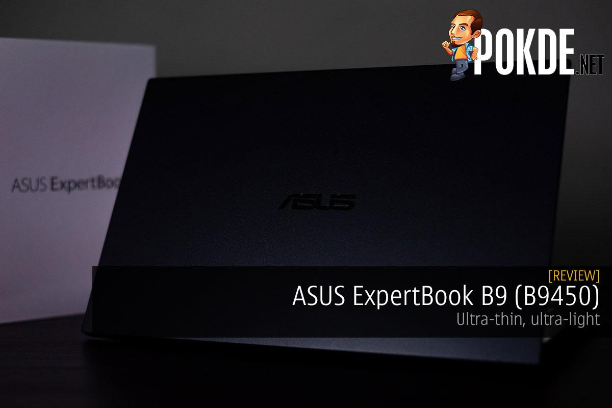 ASUS ExpertBook B9 (B9450) Review — ultra-thin, ultra-light 8