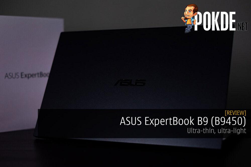 ASUS ExpertBook B9 (B9450) Review — ultra-thin, ultra-light 18