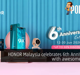 HONOR Malaysia celebrates 6th Anniversary with awesome deals! 25