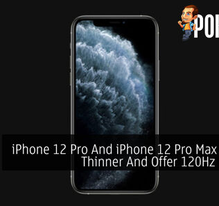 iPhone 12 Pro And iPhone 12 Pro Max Will Be Thinner And Offer 120Hz Display 23