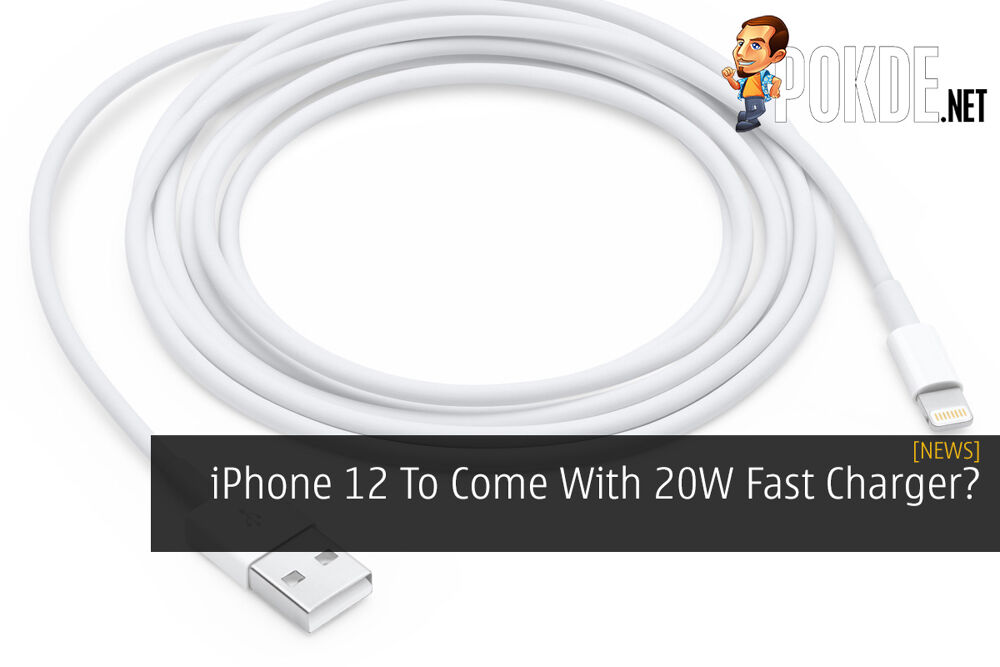iPhone 12 To Come With 20W Fast Charger? 21