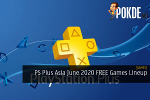 PS Plus Asia June 2020 FREE Games Lineup - It's Pretty Solid